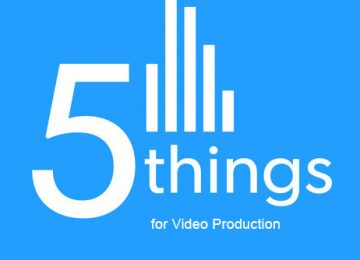 5 Things to know for Explainer Video Production